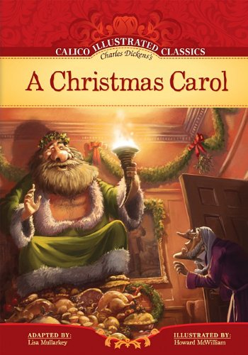 9781602707436: A Christmas Carol (Calico Illustrated Classics)
