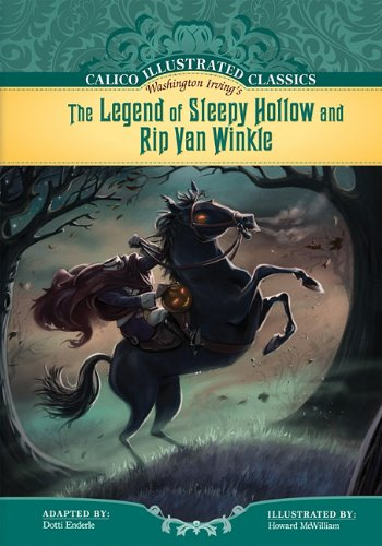 9781602707474: The Legend of Sleepy Hollow and Rip Van Winkle (Calico Illustrated Classics)