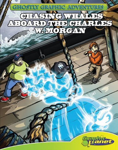 9781602707719: Second Adventure: Chasing Whales Aboard the Charles W. Morgan (Ghostly Graphic Adventures)