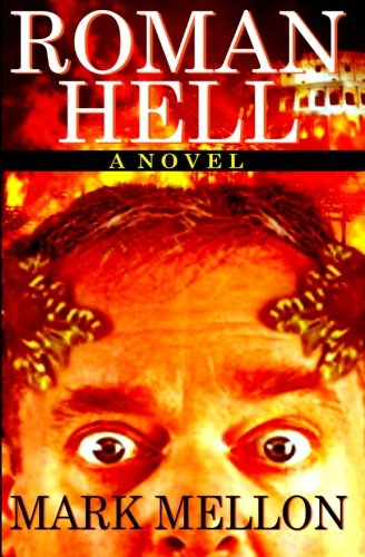 Roman Hell: Mellon, Mark