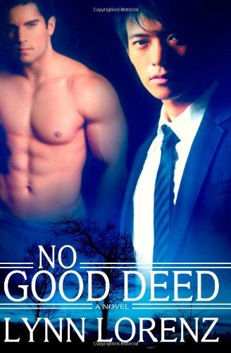 No Good Deed: Lorenz, Lynn