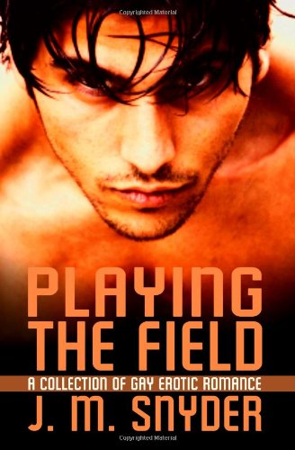 9781602728271: Playing The Field