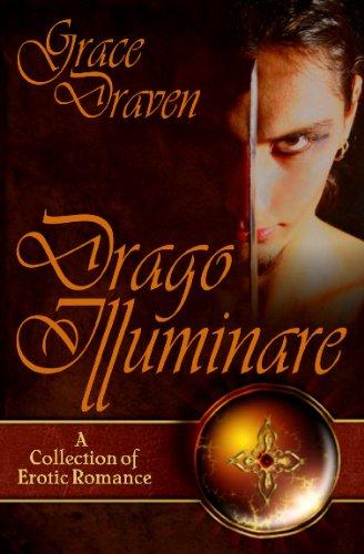 Drago Illuminare: Draven, Grace