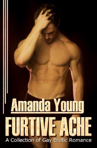 Furtive Ache: Young, Amanda