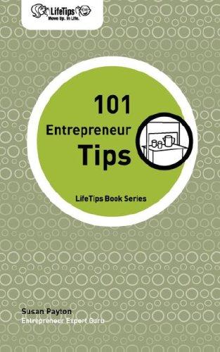 LifeTips 101 Entrepreneur Tips: Susan Payton