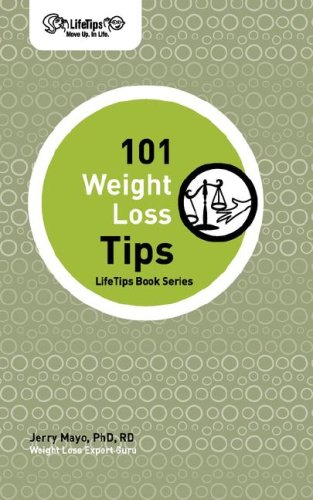 101 Weight Loss Tips (Life Tips Books): Mayo, Jerry