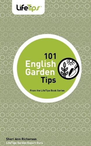 101 English Garden Tips: Richerson, Sheri Ann