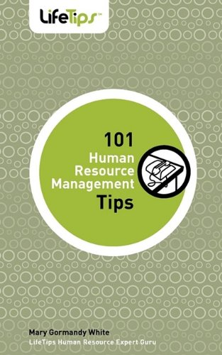 101 Human Resource Management Tips: Mary Gormandy White