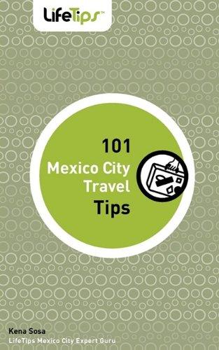 9781602750555: 101 Mexico City Travel Tips