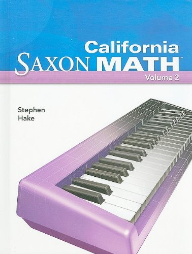 Saxon Math Intermediate 4 California: Student Edition: SAXON PUBLISHERS