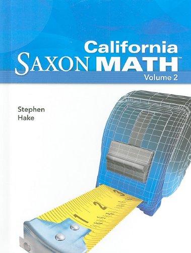 California Saxon Math Intermediate 5 Vol 2: SAXON PUBLISHERS