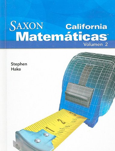 9781602770232: Saxon Math Intermediate 5 California: Student Edition Vol. 2 Spanish 2008 (Spanish Edition)
