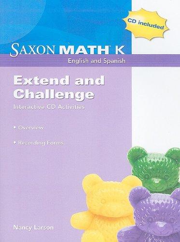 Saxon Math K: Extend and Challenge Interactive: Nancy Larson