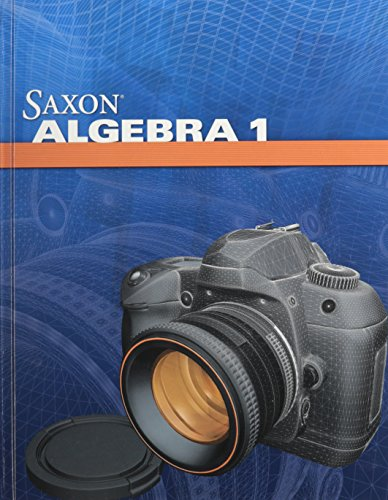Saxon Algebra 1: Student Edition 2009: SAXON PUBLISHERS