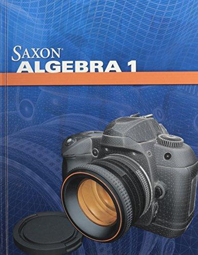 9781602773011: Saxon Algebra 1: Student Edition 2009