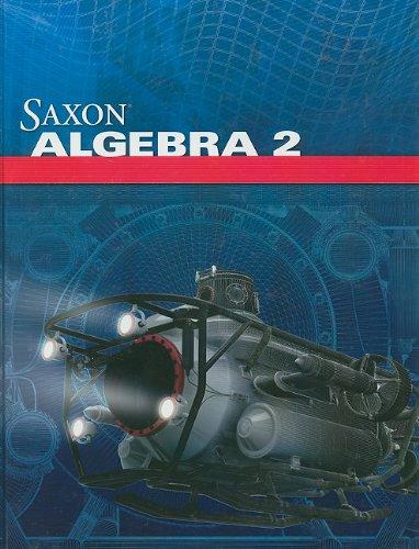 9781602773035: Saxon Algebra 2: Student Edition 2009