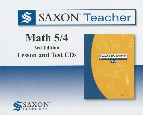 9781602773875: Saxon Math 5/4 Homeschool: Saxon Teacher CD ROM 3rd Edition