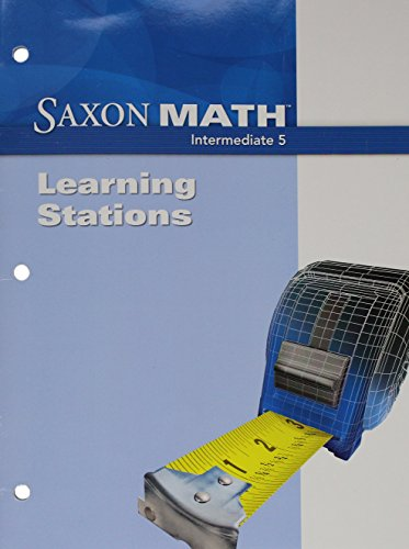 Saxon Math Intermediate 5: Learning Station: SAXON PUBLISHERS
