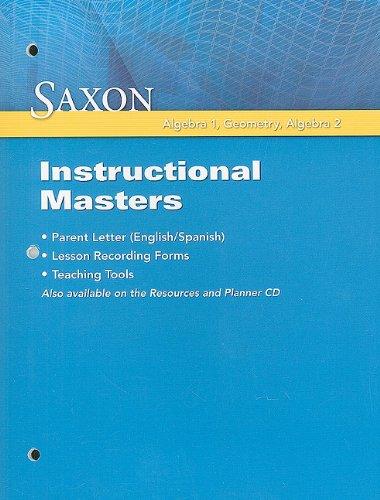 Saxon Algebra 1, Geometry, Algebra 2 Instructional: Saxon Publishers Staff