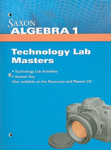 Saxon Algebra 1: Technology Lab Masters 2009