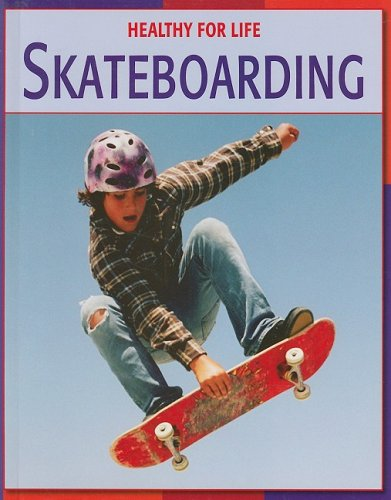 Skateboarding (Healthy for Life): Fitzpatrick, Jim