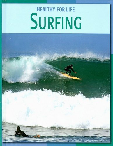 Surfing (Healthy for Life (Library)): Jim Fitzpatrick