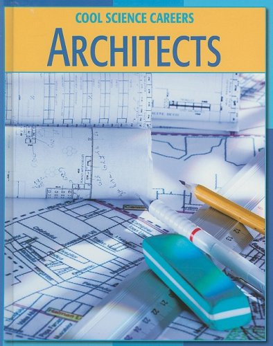 9781602790520: Architects (Cool Science Careers)