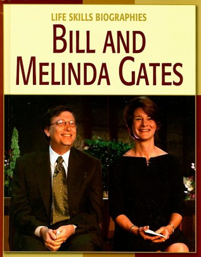 Bill and Melinda Gates (Life Skills Biographies): Rau, Dana Meachen