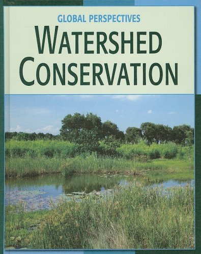 9781602791312: Watershed Conservation (Global Perspectives)