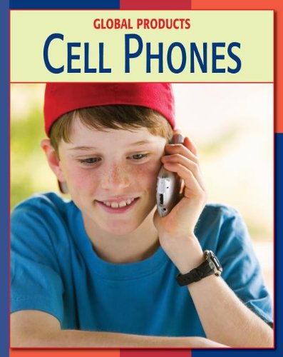 9781602791572: Cell Phones Cell Phones (Global Products)