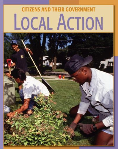 9781602791961: Local Action Local Action (Citizens and Their Governments)