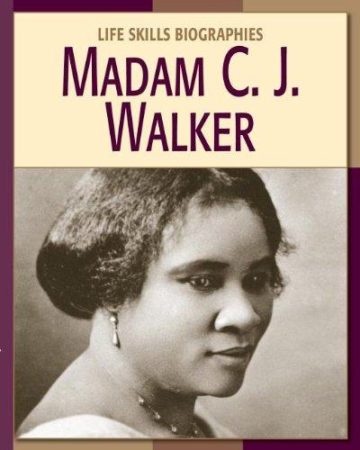 9781602792098: Madame C. J. Walker Madame C. J. Walker (Life Skills Biographies)