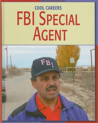9781602793040: FBI Special Agent (Cool Careers)