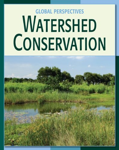 9781602793569: Watershed Conservation Watershed Conservation (Global Perspectives)