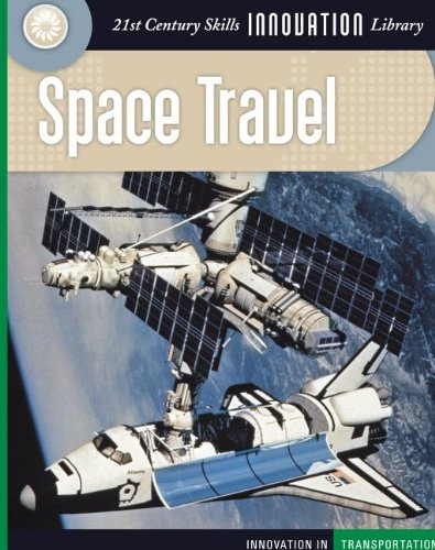 Space Travel (Innovation in Transportation (eBook)) (1602793816) by Flammang, James M.