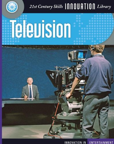 Television (Innovation in Entertainment) (160279412X) by Michael Teitelbaum