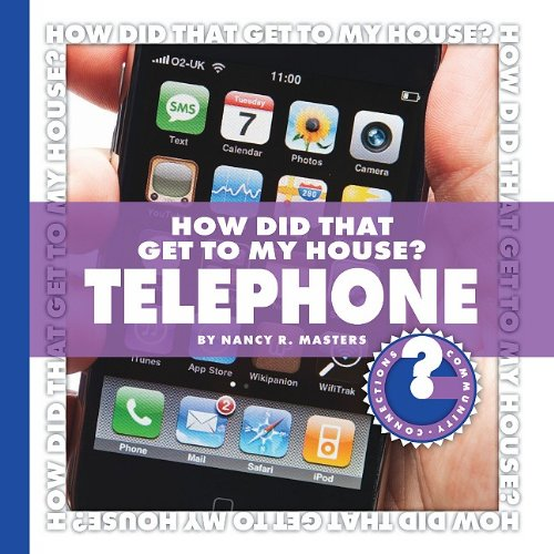How Did That Get to My House? Telephone: Masters, Nancy Robinson, and Robinson Masters, Nancy