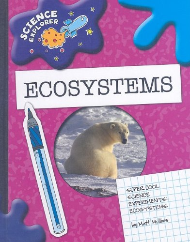 9781602795167: Super Cool Science Experiments: Ecosystems (Science Explorer)