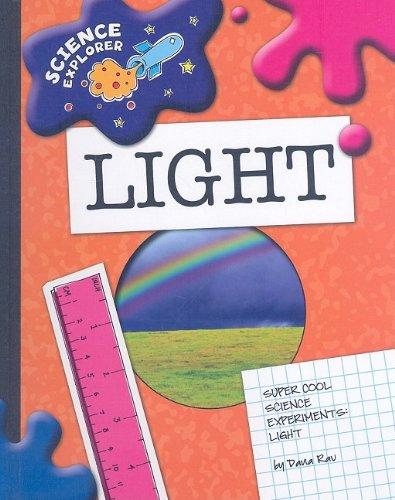 9781602795310: Light: Super Cool Science Experiments (Science Explorer)