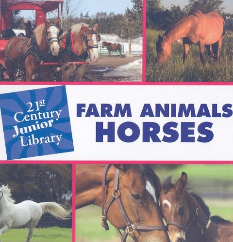 9781602795419: Farm Animals Horses (21st Century Junior Library)