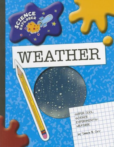 9781602796072: Weather: Super Cool Science Experiments (Science Explorer)