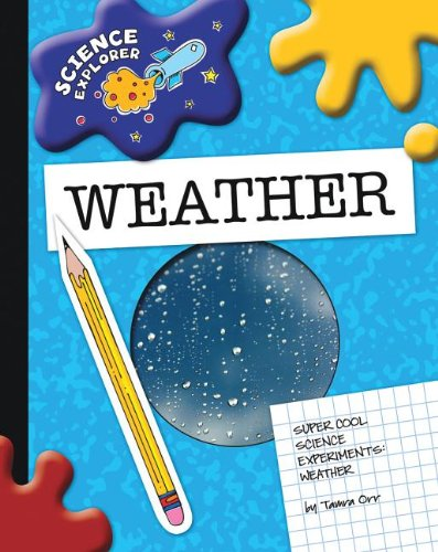 9781602797239: Super Cool Science Experiments: Weather (Science Explorer)