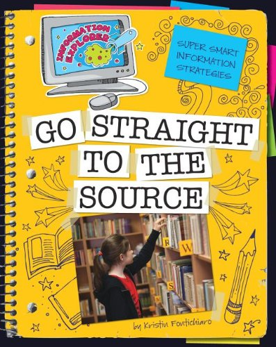 9781602797703: Super Smart Information Strategies: Go Straight to the Source (Information Explorer)