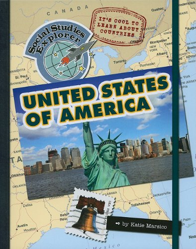 9781602798250: It's Cool to Learn about Countries: United States of America (Social Studies Explorer)