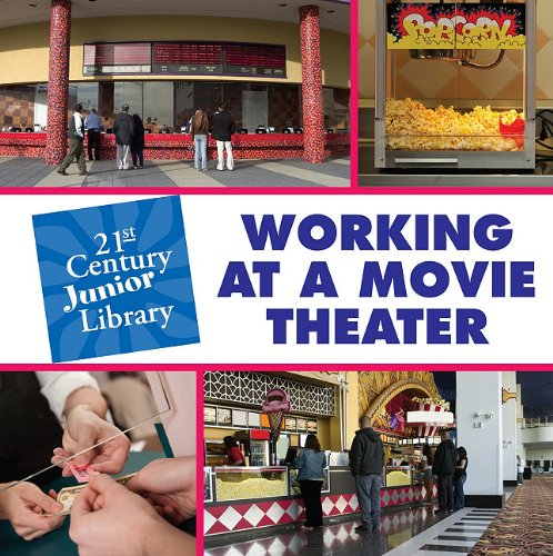 Working at a Movie Theater (21st Century Junior Library: Careers): Hindman, Susan