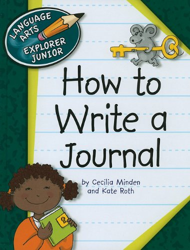 9781602799943: How to Write a Journal (Language Arts Explorer Junior)