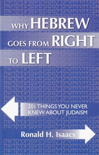 9781602800311: Why Hebrew Goes from Right to Left:201 Things You Never Knew About Judaism