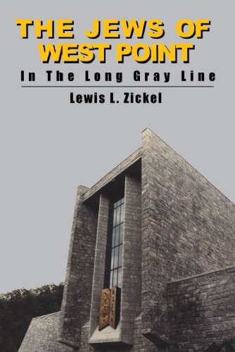 9781602801172: The Jews of West Point in the Long Gray Line