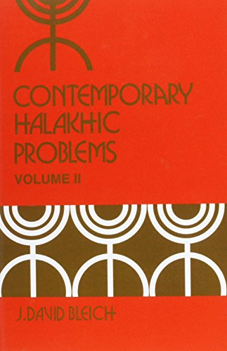 9781602801790: Contemporary Halakhic Problems, Vol. 2 (Library of Jewish Law and Ethics)