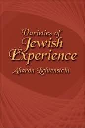 Varieties of Jewish Experience: Aharon, Rabbi Lichtenstein
